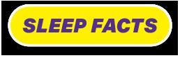 Sleep Facts